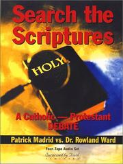The Search the Scriptures Catholic-Protestant Debate PDF