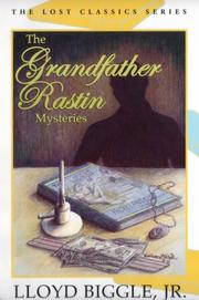 The Grandfather Rastin Mysteries by Lloyd Biggle, Jr