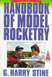 Handbook of model rocketry by G. Harry Stine