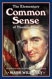 THE ELEMENTARY COMMON SENSE OF THOMAS PAINE by Mark Wilensky