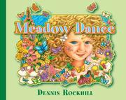 Meadow Dance by Dennis Rockhill