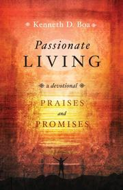 Passionate Living by Kenneth Boa