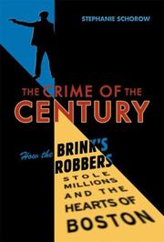 The crime of the century by Stephanie Schorow