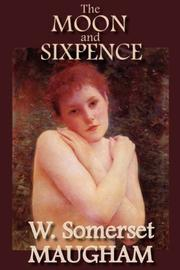 Cover of: The Moon and Sixpence by W. Somerset Maugham