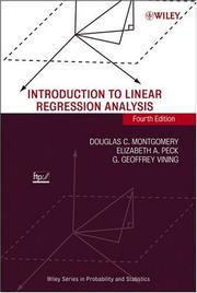 Introduction to linear regression analysis by Douglas C. Montgomery