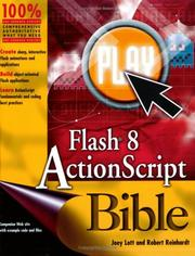 Flash 8 ActionScript bible by Joey Lott