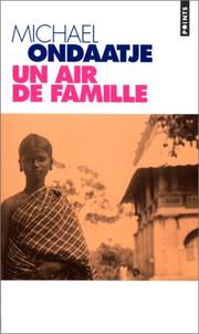 Un air de famille by Michael Ondaatje