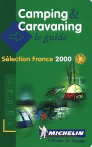 Michelin The Camping and Caravaning Guide France (THE RED GUIDE) PDF