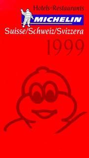 Michelin Red Guide Suisse/Schweiz/Svizzera Hotels-Restaurants 1999 (Serial) PDF