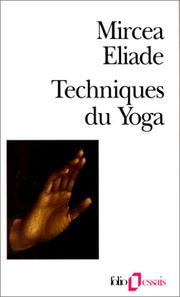 Cover of: Techniques du yoga by Mircea Eliade