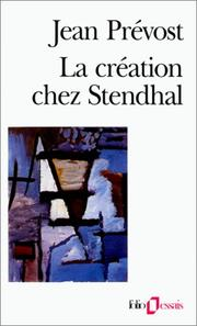 La cration chez Stendhal by Jean Prvost