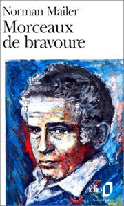 Cover of: Morceaux de bravoure by Norman Mailer