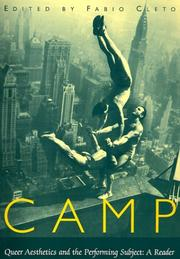 Camp: Queer Aesthetics and the Performing Subject--A Reader (Triangulations: Lesbian/Gay/Queer Theater/Drama/Performance) PDF