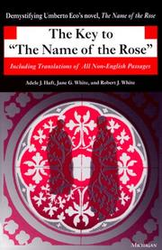 "The key to ""The name of the rose"" by Adele J. Haft"