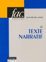 Cover of: Le Texte narratif by Jean-Michel Adam