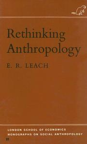 Rethinking Anthropology (London School of Economics Monographs on Social Anthropology) by E. R. Leach