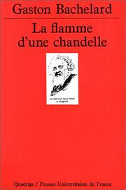 La flamme d'une chandelle by Gaston Bachelard