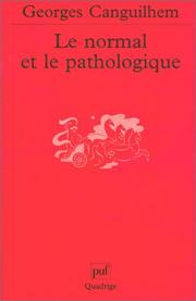 Le normal et le pathologique by Georges Canguilhem