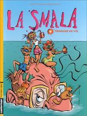 Cover of: La Smala, tome 4 by Marco Polo