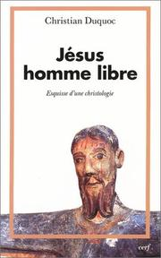 Jsus, homme libre by Christian Duquoc