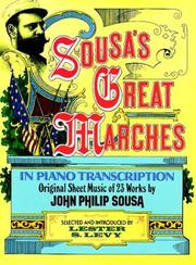Cover of: Sousa's Great Marches in Piano Transcription by John Philip Sousa