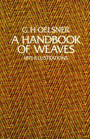 A handbook of weaves by G. Hermann Oelsner