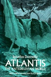 Atlantis: the antediluvian world by Ignatius Donnelly