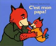 C&#39;est mon papa ! by Nadine Brun-Cosme