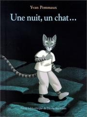 Une nuit, un chat-- by Yvan Pommaux