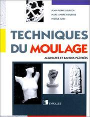 Techniques du moulage. Alginates et bandes pl PDF