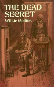 Cover of: The dead secret by Wilkie Collins