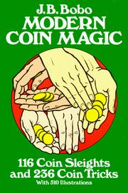 Modern coin magic by J. B. Bobo