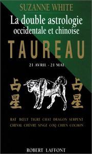 La Double Astrologie occidentale et chinoise. Taureau PDF