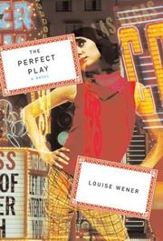 The Perfect Play by Louise Wener