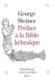 Cover of: Préface à la Bible hébraïque by George Steiner