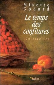 Le Temps des confitures by Misette Godard