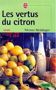 Cover of: Les vertus du citron by Meidinger