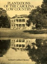 Cover of: Plantations of the Carolina low country by Samuel Gaillard Stoney