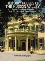 Historic houses of the Hudson valley by Harold Donaldson Eberlein