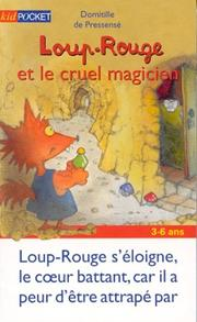 Loup Rouge & Cruel Magicien, tome 9 PDF