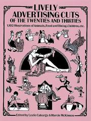 Cover of: Lively advertising cuts of the twenties and thirties | edited by Leslie Cabarga & Marcie McKinnon.