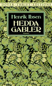 Hedda Gabler by Henrik Ibsen