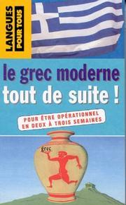 Le grec moderne tout de suite! PDF