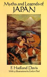 Myths & legends of Japan by F. Hadland Davis