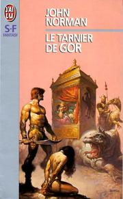 Cover of: Le Tarnier de Gor by John Norman