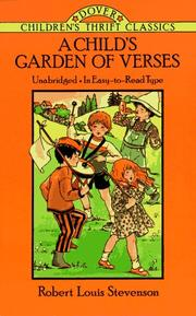 A  child&#39;s garden of verses by Robert Louis Stevenson
