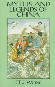 Myths & legends of China by E. T. C. Werner