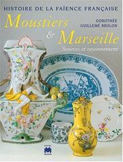 Moustiers et Marseille