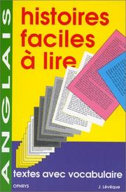Cover of: Anglais. Histoires faciles  lire - Textes avec vocabulaire - Collge et lyce by J. Lvque