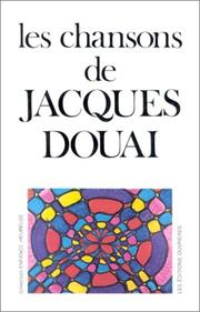 Les chansons de Jacques Douai by Jacques Douai